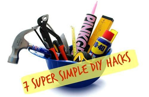 Super Simple DIY Hacks